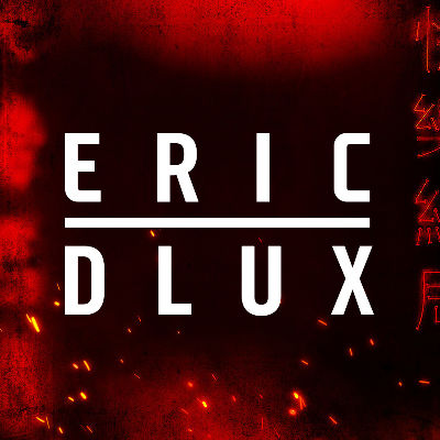ERIC DLUX, Saturday, December 7th, 2019