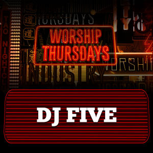 DJ FIVE, Thursday, December 12th, 2019