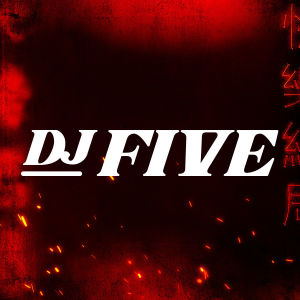DJ FIVE, Friday, December 27th, 2019