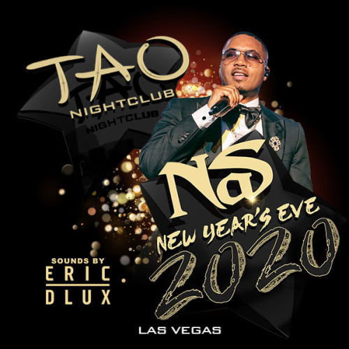 NEW YEARS EVE: NAS - TAO Nightclub