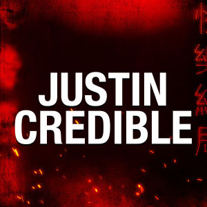 JUSTIN CREDIBLE - After-Fight Party, Saturday, February 22nd, 2020