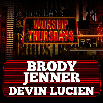 BRODY JENNER X DEVIN LUCIEN, Thursday, March 26th, 2020