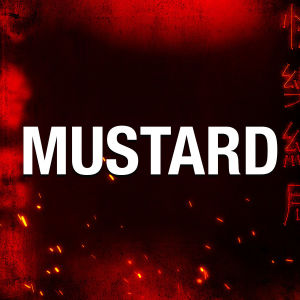 MUSTARD, Saturday, September 5th, 2020