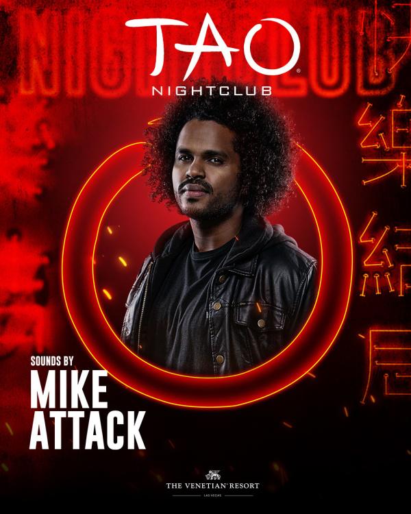 MIKE ATTACK at TAO Nightclub thumbnail