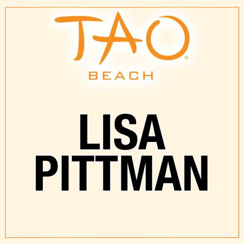 LISA PITTMAN - TAO Beach Club