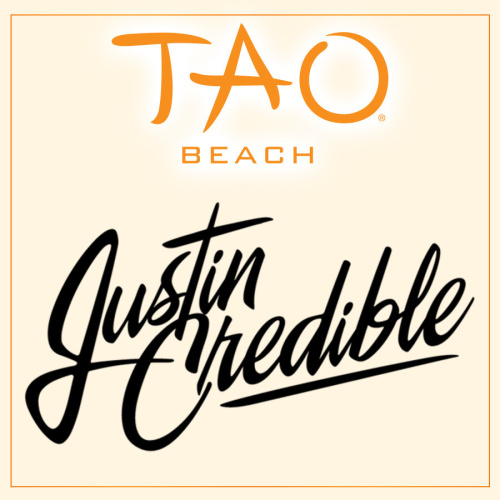 JUSTIN CREDIBLE - TAO Beach Club