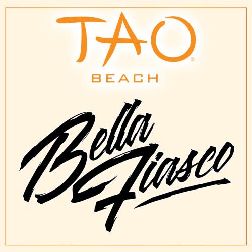 BELLA FIASCO - TAO Beach Club