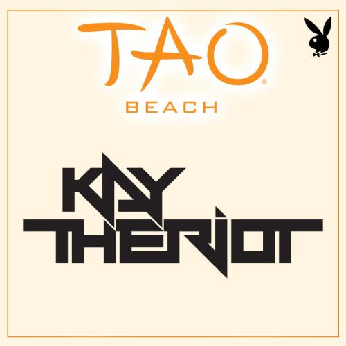 PLAYBOY FRIDAYS : KAY THE RIOT - TAO Beach Club