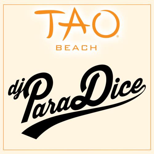 DJ PARADICE - TAO Beach Club