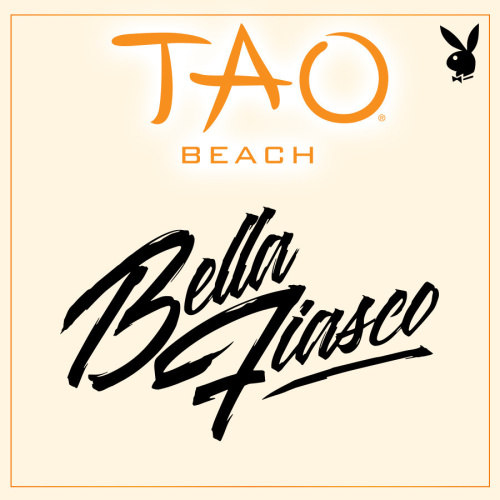 PLAYBOY FRIDAYS : BELLA FIASCO - TAO Beach Club