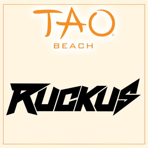DJ RUCKUS - TAO Beach Club