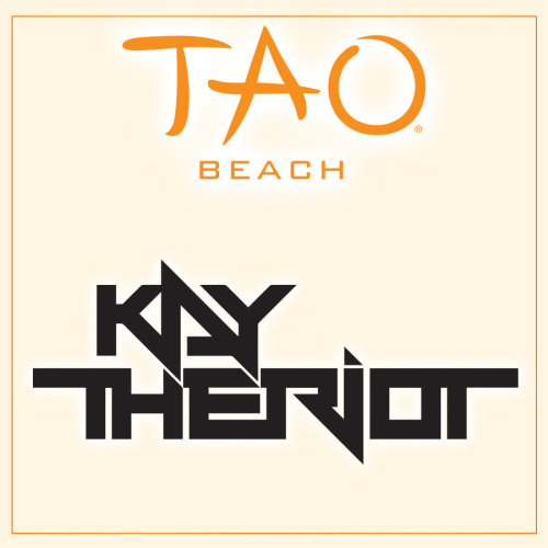 KAY THE RIOT - TAO Beach Club