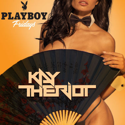 PLAYBOY FRIDAYS : KAY THE RIOT, Friday, June 7th, 2019