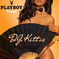 PLAYBOY FRIDAYS : DJ KITTIE