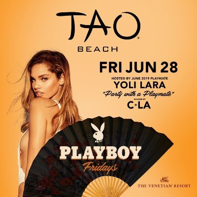 PLAYBOY FRIDAYS : HOSTED BY YOLI LARA WITH SOUNDS BY DJ CLA, Friday, June 28th, 2019