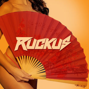 RUCKUS, Saturday, July 13th, 2019