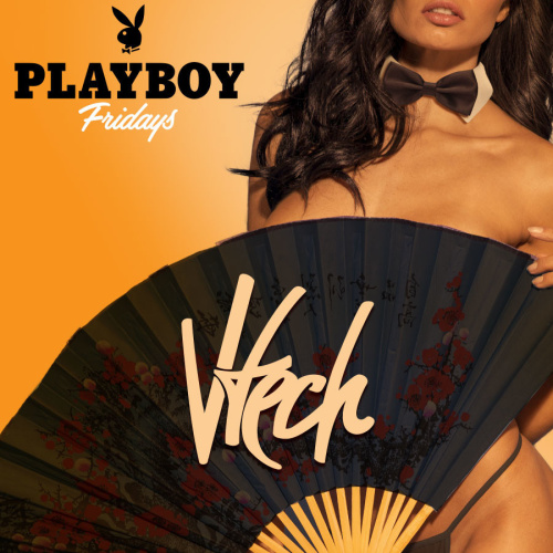 PLAYBOY FRIDAYS : VTECH - TAO Beach Club