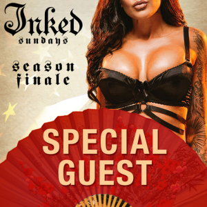INKED SUNDAYS: SPECIAL GUEST, Sunday, September 1st, 2019
