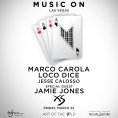 Music On w/ Marco Carola & Friends