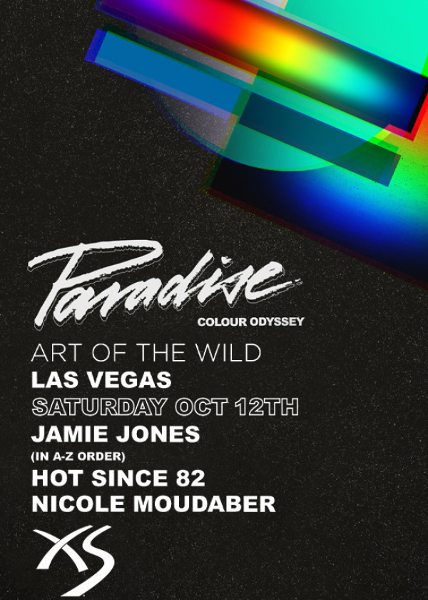 Paradise - Jamie jones, Hot Since 82, Nicole Moudaber, Chris Garcia