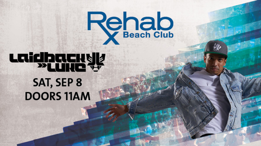 Rehab Beach Club | Laidback Luke
