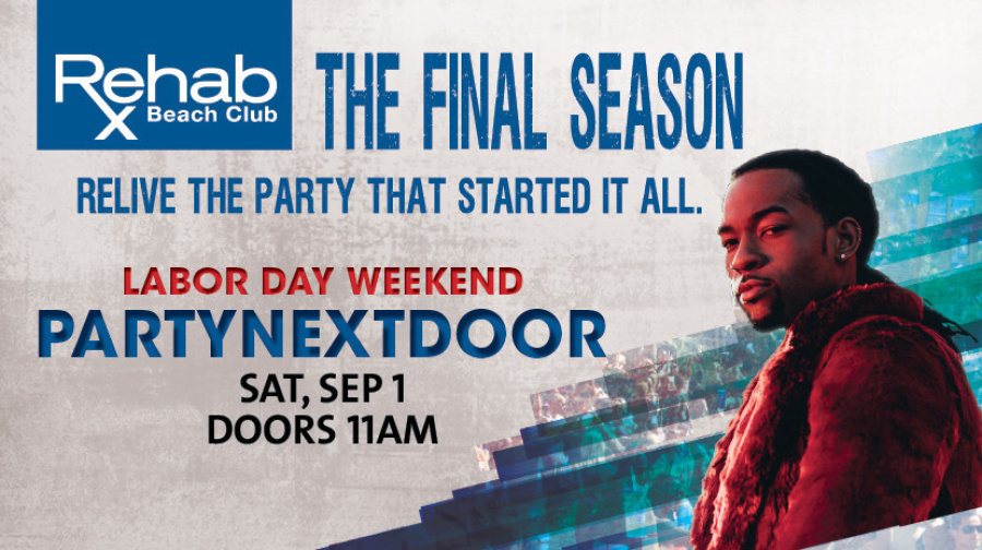 Rehab Beach Club Final Season Celebration Weekend | PartyNextDoor