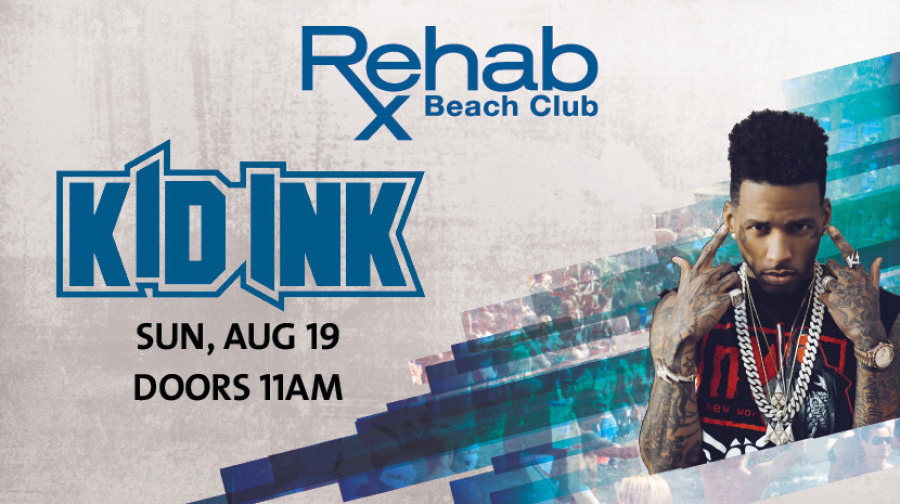 Rehab Beach Club | Kid Ink