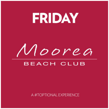 Friday's at Moorea Beach Club - Fri Jul 3