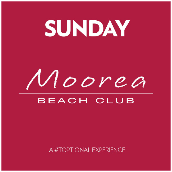 Sunday's at Moorea Beach Club