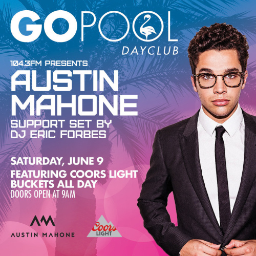 #DAYBEATS FEATURING AUSTIN MAHONE - GO Pool