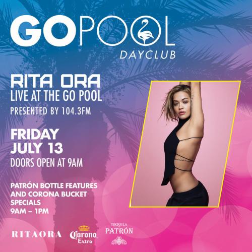 GO FRIDAYS FEATURING RITA ORA - GO Pool