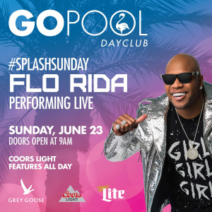 #SPLASH SUNDAYS FEATURING A LIVE PERFORMANCE BY FLO RIDA, Sunday, June 23rd, 2019