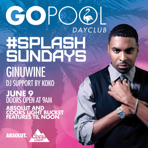 #SPLASHSUNDAY FEATURING GINUWINE - GO Pool