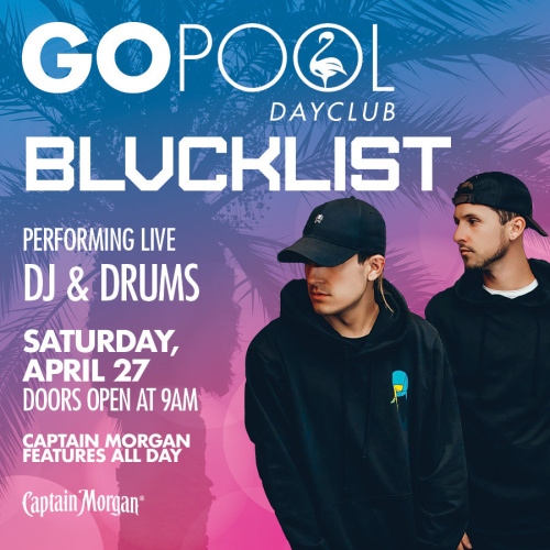 #DAYBEATS SATURDAY FEATURING BLVCKLIST - GO Pool