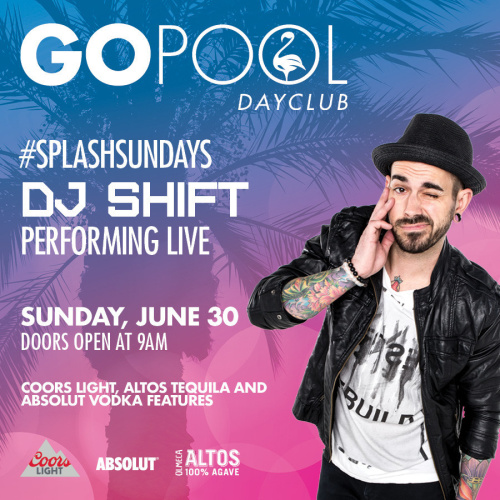 SPLASH SUNDAYS FEATURING DJ SHIFT - GO Pool
