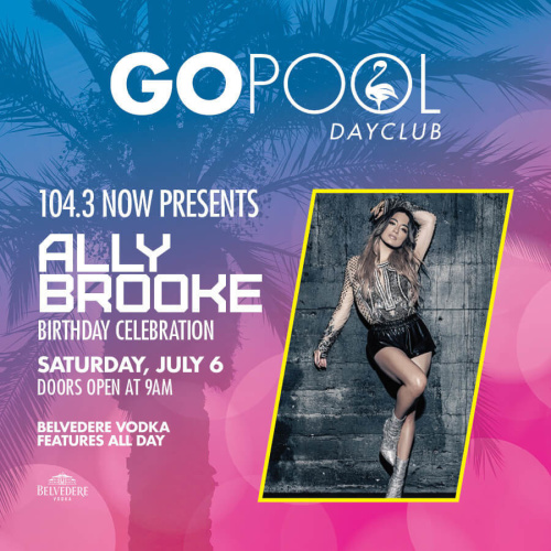 #DAYBEATS FEATURING A LIVE PERFORMANCE BY ALLY BROOKE - GO Pool