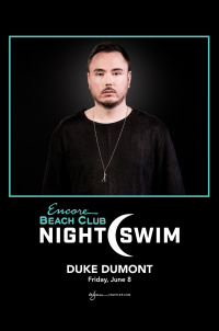 Duke Dumont - Nightswim at EBC at Night