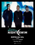 RÜFÜS DU SOL (DJ Set) with Support Set By Cassian - Nightswim