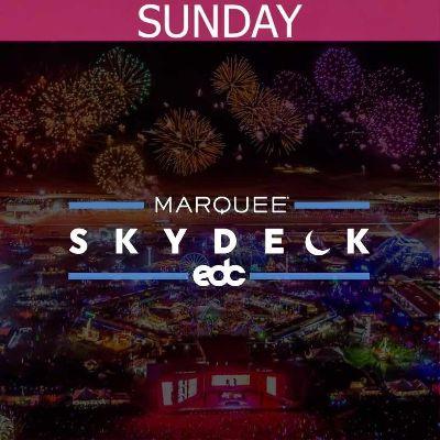 MARQUEE SKYDECK - SUNDAY, Sunday, May 19th, 2019