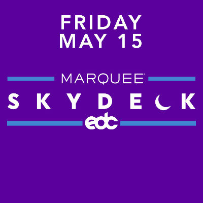 Friday Marquee SkyDeck, Friday, May 15th, 2020