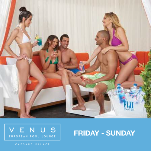 Venus Pool Weekends - Venus European Pool Lounge