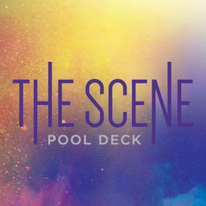 Weekends @ The Scene Pool Deck, Sunday, April 18th, 2021