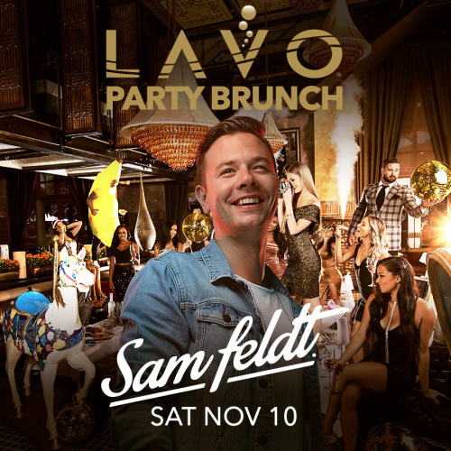 LAVO PARTY BRUNCH w/ SAM FELDT - LAVO Brunch
