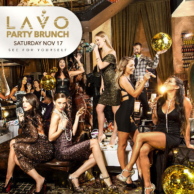 LAVO PARTY BRUNCH, Saturday, November 17th, 2018