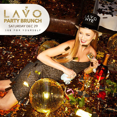 LAVO BRUNCH : NYE EDITION, Saturday, December 29th, 2018