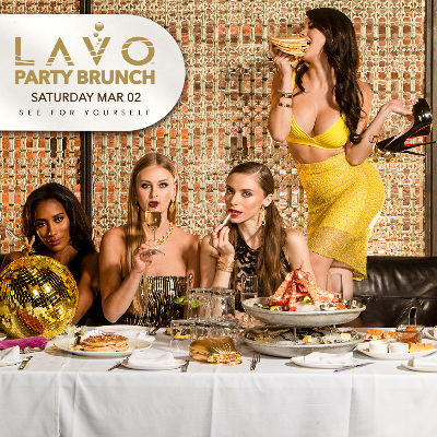 LAVO PARTY BRUNCH, Saturday, March 2nd, 2019