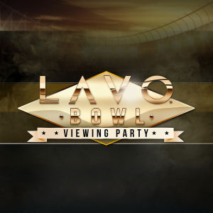 LAVO BOWL 2019, Sunday, February 3rd, 2019