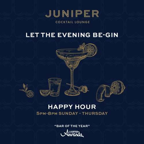 Happy Hour - Juniper Cocktail Lounge