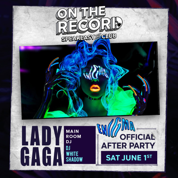 Enigma Lady Gaga After-Party