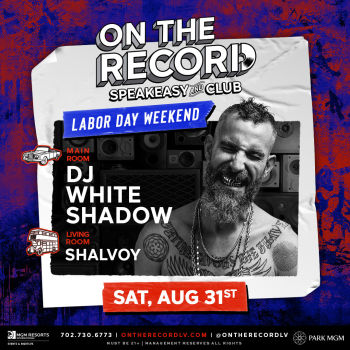 DJ White Shadow Labor Day Weekend - Sat Aug 31
